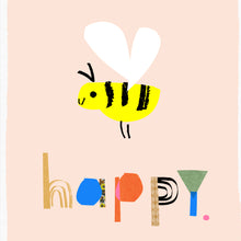 Load image into Gallery viewer, Bee Happy Art Print