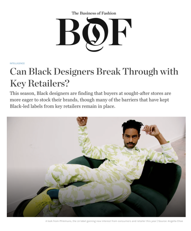 BoF - Can Black Designers Break Through with Key Retailers?