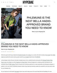 HYPEBAE - PHLEMUNS IS THE NEXT BELLA HADID-APPROVED BRAND YOU NEED TO KNOW