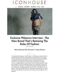 ICON  HOUSE - Exclusive Phlemuns Interview - The New Brand That's Remixing The Rules Of Fashion