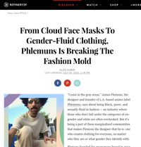Refinery 29 - From Cloud Face Masks To Gender-Fluid Clothing, Phlemuns Is Breaking The Fashion Mold