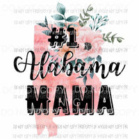 #1 Alabama Mama Sublimation transfers Heat Transfer