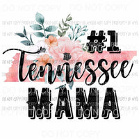 #1 Tennessee Mama Sublimation transfers Heat Transfer