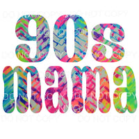 90's Mama Tie Dye Sublimation transfers - Heat Transfer