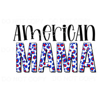 American Mama Red Blue Leopard Sublimation transfers - Heat