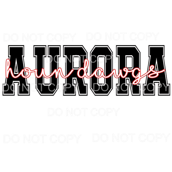 AURORA HOUN DAWGS # 5 Sublimation transfers - Heat Transfer