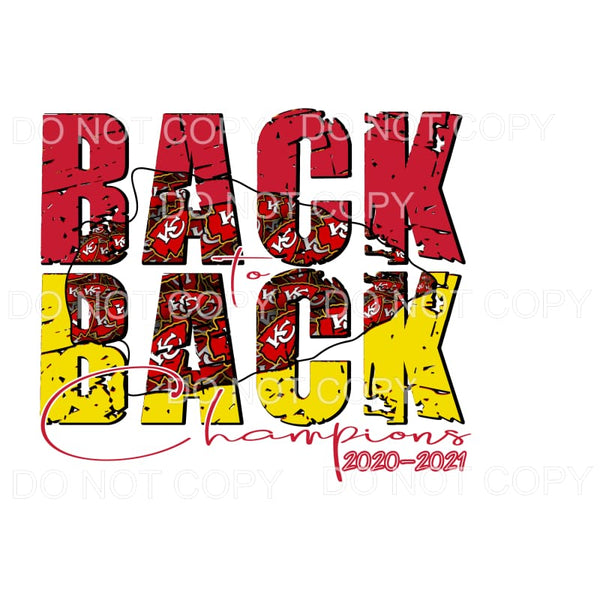 Back to Back Chiefs KC champions # 8 Sublimation transfers -