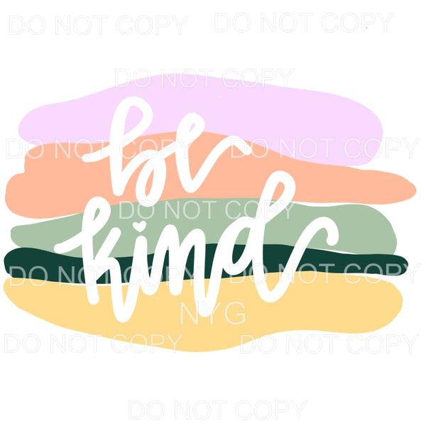 Be Kind Pastel Colors Sublimation transfers - Heat Transfer
