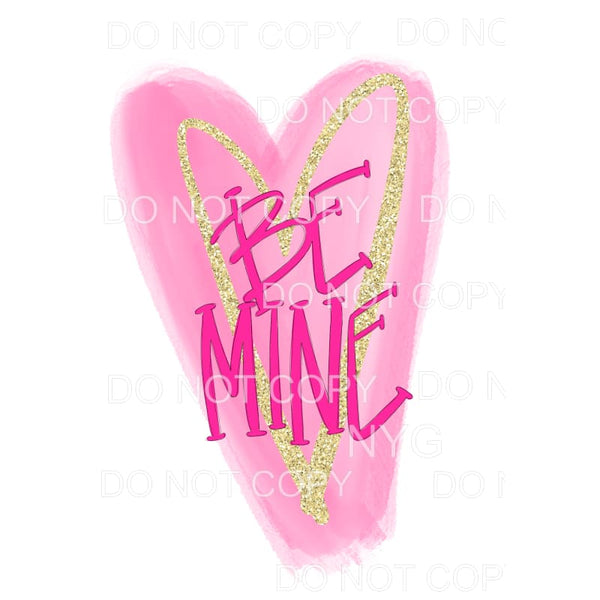Be Mine Pink Gold Heart Sublimation transfers - Heat