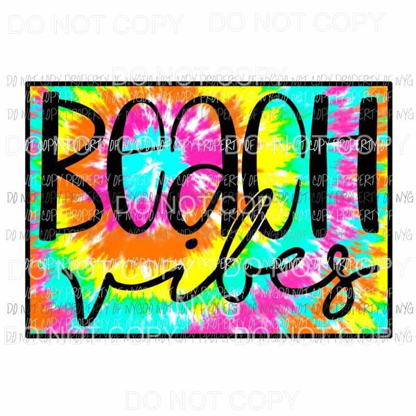 Beach Vibes Tie Dye Sublimation transfers Heat Transfer