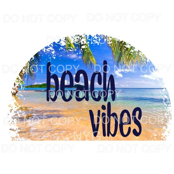 Beach Vibes Tropical Sublimation transfers - Heat Transfer