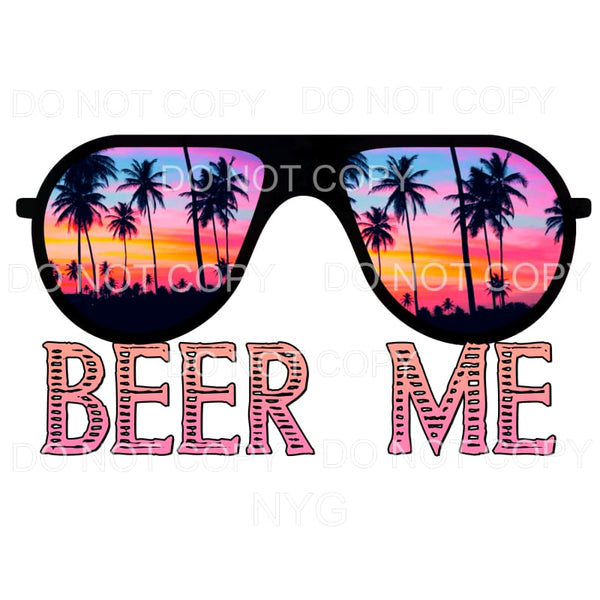 Beer Me Tropical Sunglasses Sublimation transfers - Heat