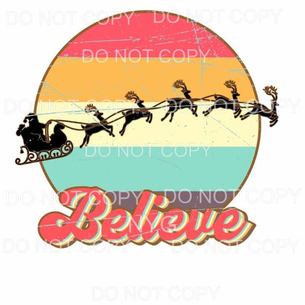 Believe Santa Sleigh Reindeer Retro Background Sublimation