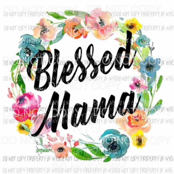 Blessed mama 3 Sublimation transfers Heat Transfer