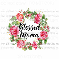 Blessed mama with flowers Sublimation transfers Heat Transfer