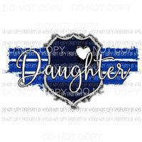 Blue Line Daughter police Sublimation transfers Heat Transfer