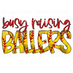Busy Raising Ballers Softball Sublimation transfers - Heat