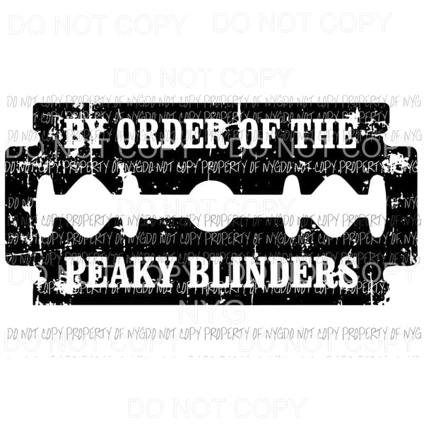 By order of the peaky blinders 5 Sublimation transfers Heat Transfer
