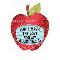 Cant mask my love of 2nd graders Apple Love Mask Teacher