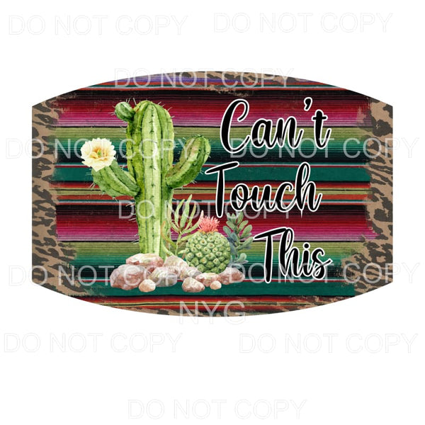Can't Touch This Face Mask #2 Serape Cactus Leopard