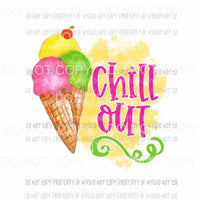 Chill Out ice cream cones Sublimation transfers Heat Transfer