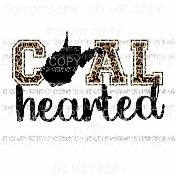 COAL Hearted West Virginia WV Sublimation transfers Heat Transfer
