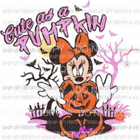 cute as a pumpkin minnie Sublimation transfers Heat Transfer