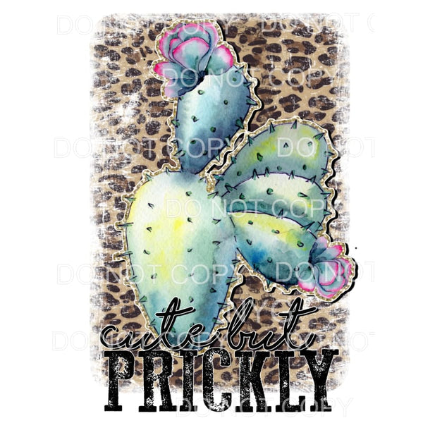 Cute But Prickly cactus leopard Sublimation transfers - Heat