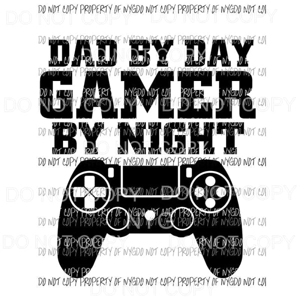 Dad By Day Gamer By Night Controller #2 Sublimation transfers Heat Transfer