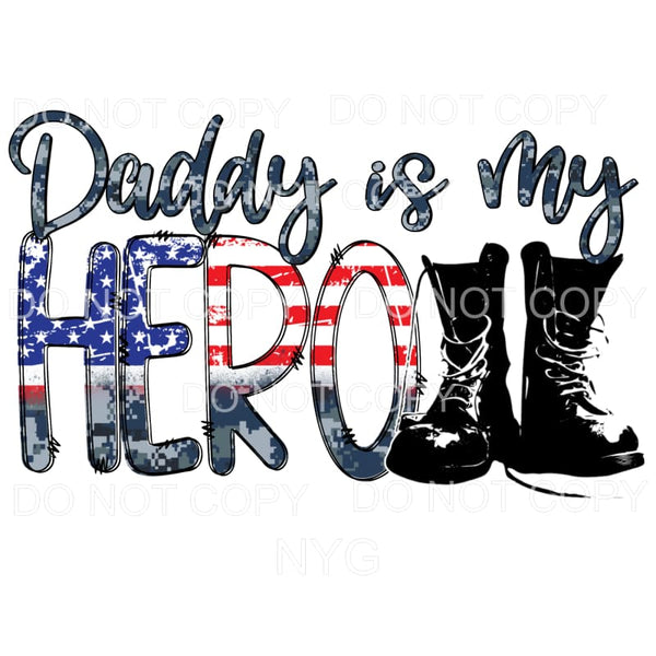 Daddy Is My Hero Flag Military Boots #1 Sublimation