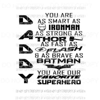 DADDY You are smart as Ironman strong as Thor Sublimation transfers Heat Transfer