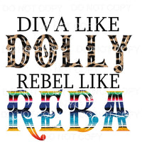 Diva Like Dolly Rebel Like Reba Leopard Serape Sublimation