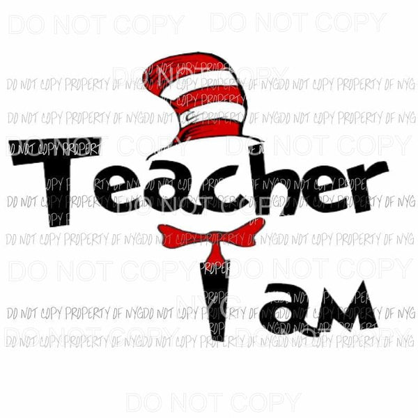Dr Seuss # 210 Teacher Sublimation transfers Heat Transfer