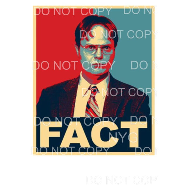 Fact Dwight the office Sublimation transfers - Heat Transfer