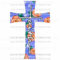 Faith flower cross #4 Sublimation transfers Heat Transfer