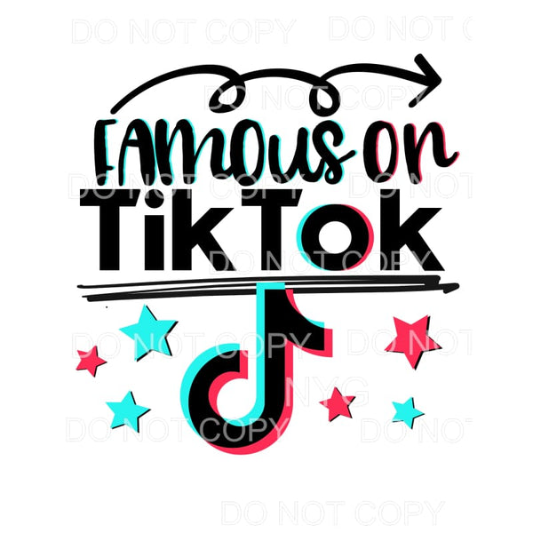 Famous on Tik Tok Sublimation transfers - Heat Transfer