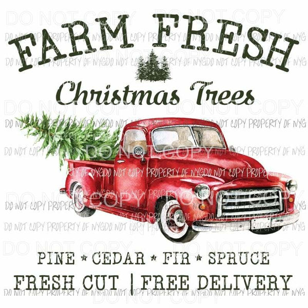 Farm Fresh Christmas Trees vintage red truck Sublimation transfers Heat Transfer