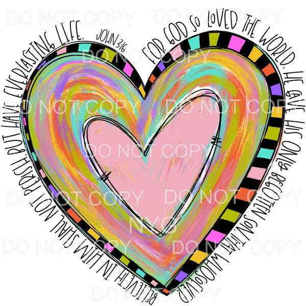 For God So Loved The World John 316 Heart Sublimation