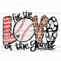 For the LOVE of Game BASEBALL Sublimation transfers Heat Transfer