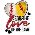 For The Love Of The Game Baseball Softball Mixed Heart