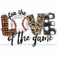 For The Love Of The Game Baseball Sublimation transfers Heat Transfer