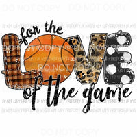 For The Love Of The Game Basketball Sublimation transfers Heat Transfer
