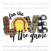for the love of the game softball 2 Sublimation transfers Heat Transfer