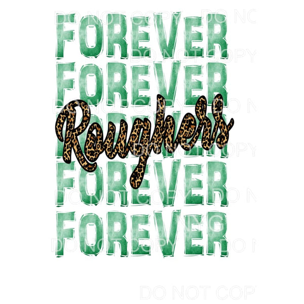 forever Roughers green Sublimation transfers - Heat Transfer