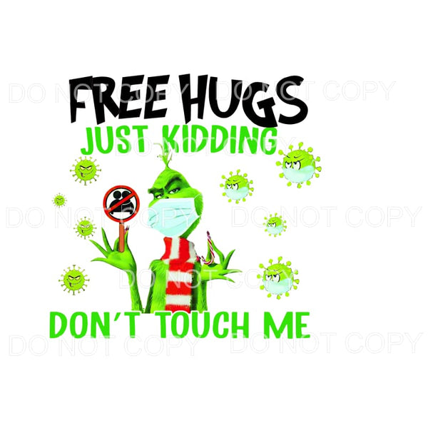 Free Hugs Grinch Sublimation transfers - Heat Transfer