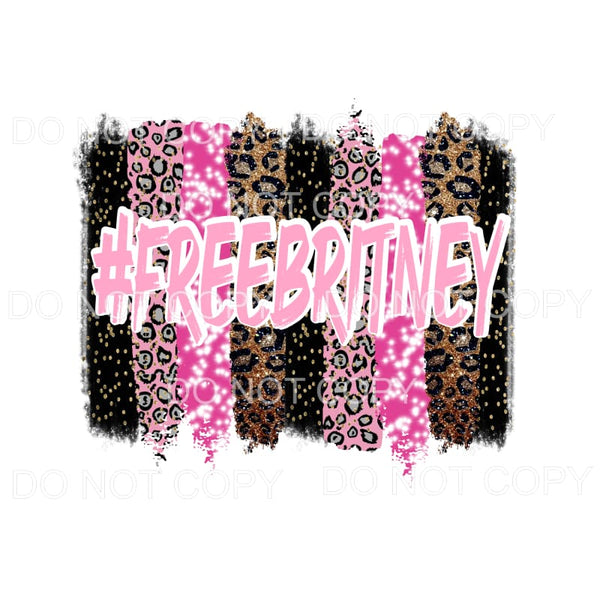 #FreeBritney britney spears PINK Sublimation transfer - Heat