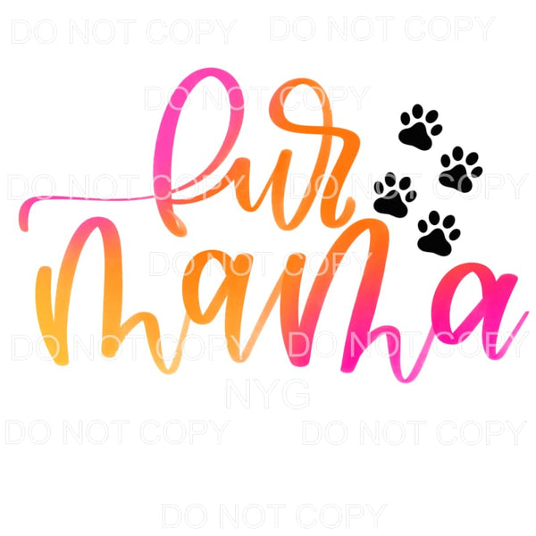 Fur Mama Paw Prints Pink Orange Sublimation transfers - Heat