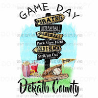 Game Day BASEBALL Dekalb County Sublimation transfers Heat Transfer