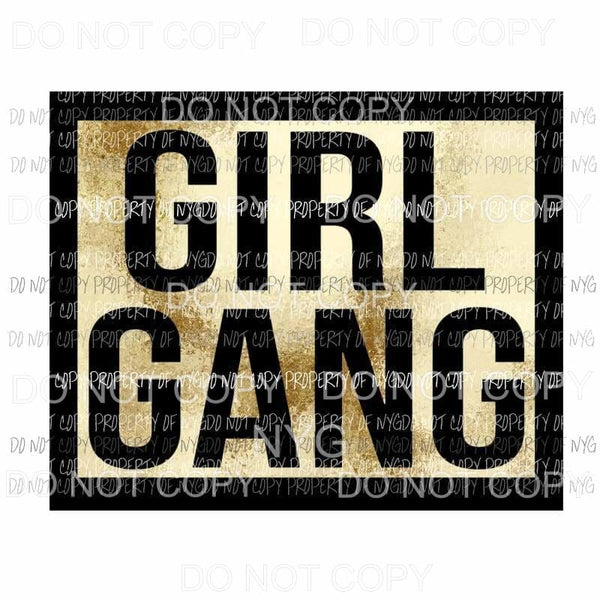 Girl Gang #1 Sublimation transfers Heat Transfer