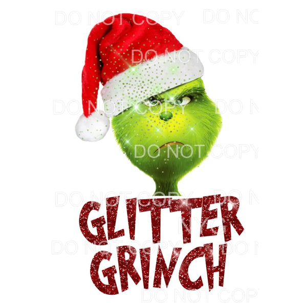 Glitter Grinch # 1 Sublimation transfers - Heat Transfer